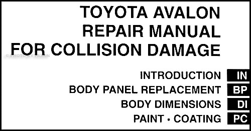2005-2009 Toyota Avalon Body Collision Repair Shop Manual
