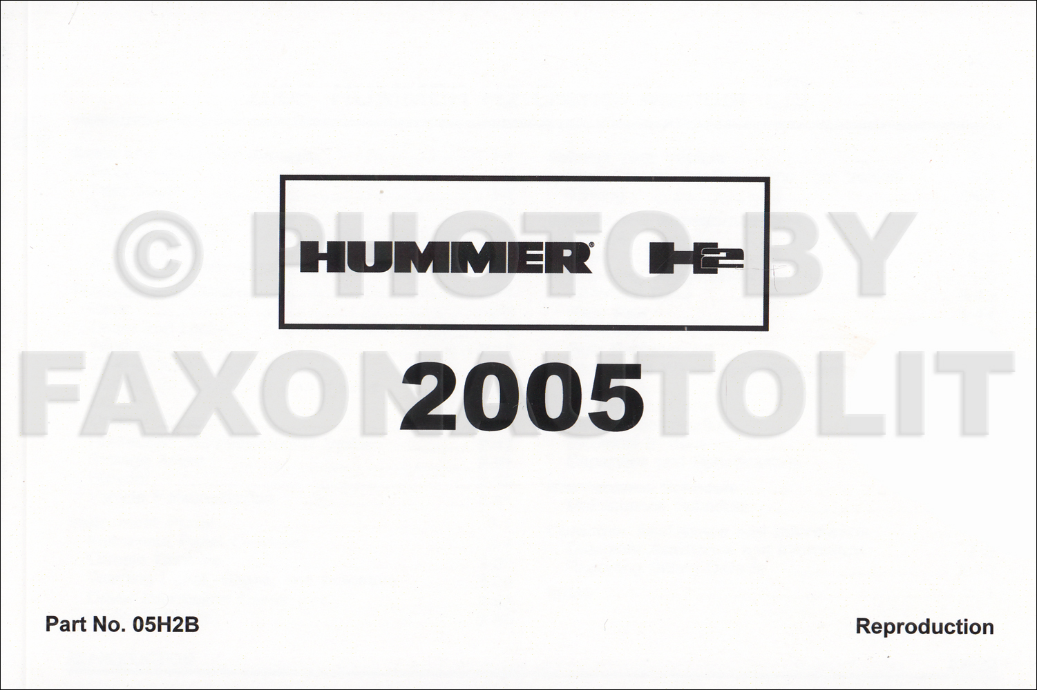 2005 Hummer H2 Owner's Manual Reprint