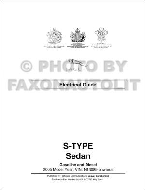 2005 Jaguar SType Electrical Guide Wiring Diagram