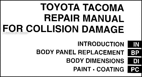 2005-2009 Toyota Tacoma Body Repair Shop Manual Original