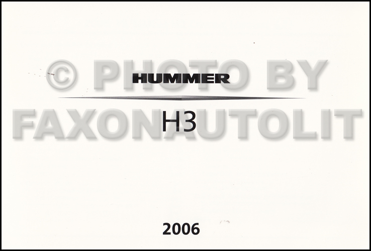 2006 Hummer H3 Owner's Manual Original