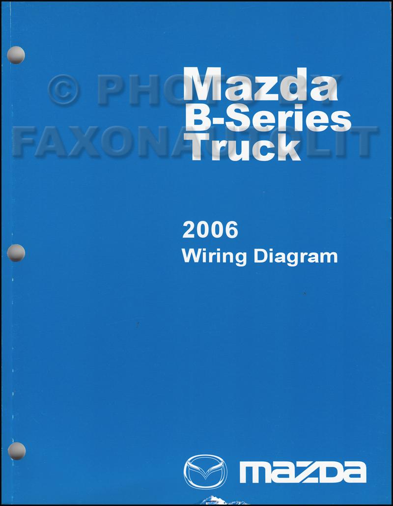 medium resolution of 2006 mazda bseries pickup truck wiring diagram manual original b2300