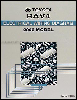 2006 Toyota RAV4 Wiring Diagram Manual Original