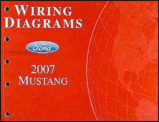 2007 Ford Mustang Wiring Diagram Manual Original