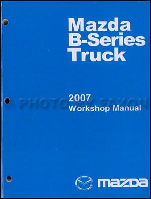 2007 Mazda BSeries Pickup Truck Wiring Diagram Manual