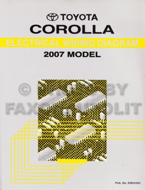 2007 Toyota Corolla Wiring Diagram Manual Original