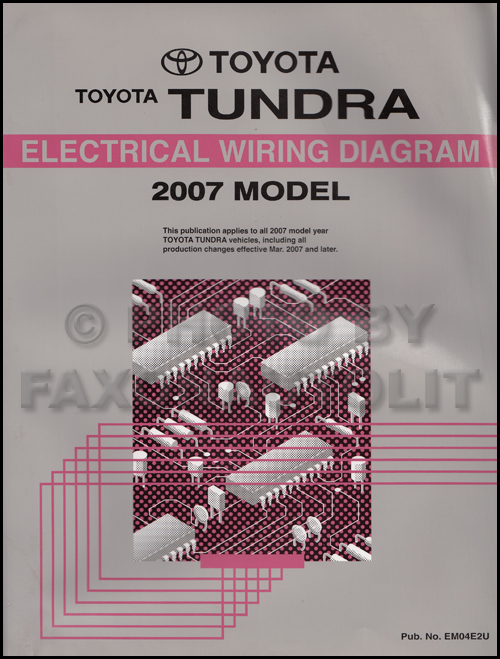 2007 Toyota Tundra Wiring Diagram Manual Original