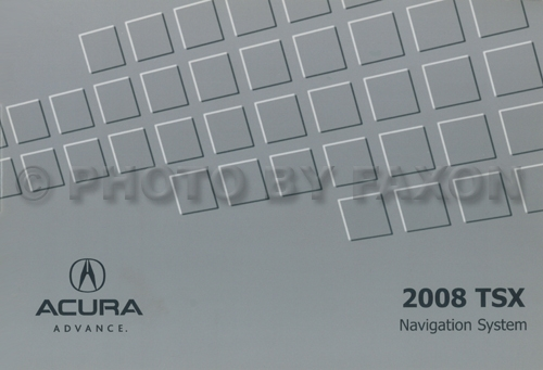 2008 Acura TSX Navigation System Owners Manual Original