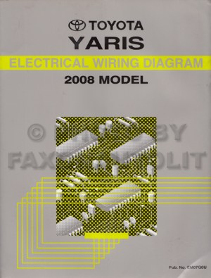 2008 Toyota Yaris Wiring Diagram Manual Original