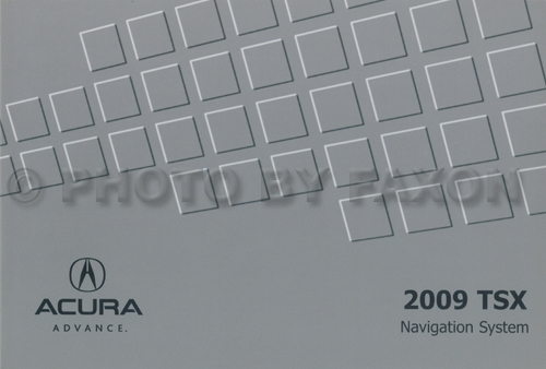 2009 Acura TSX Navigation System Owners Manual Original