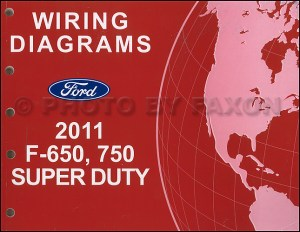 2011 Ford F650 and F750 Super Duty Truck Wiring Diagram Manual Original
