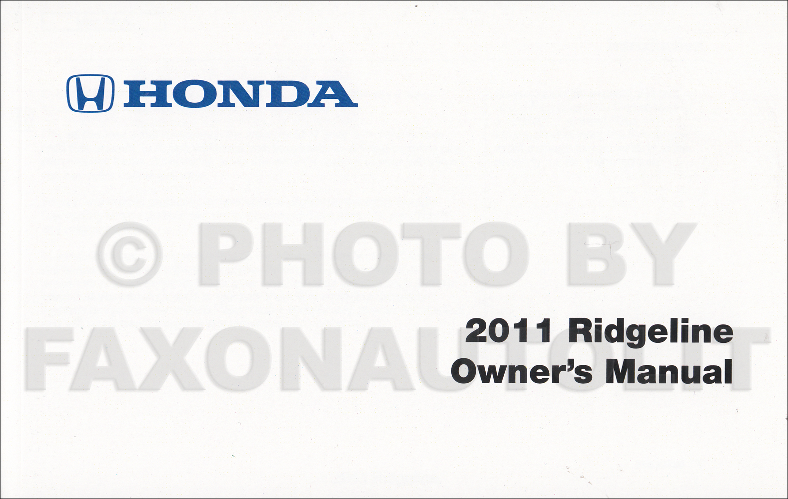 2011 Honda Ridgeline Owner's Manual Reprint