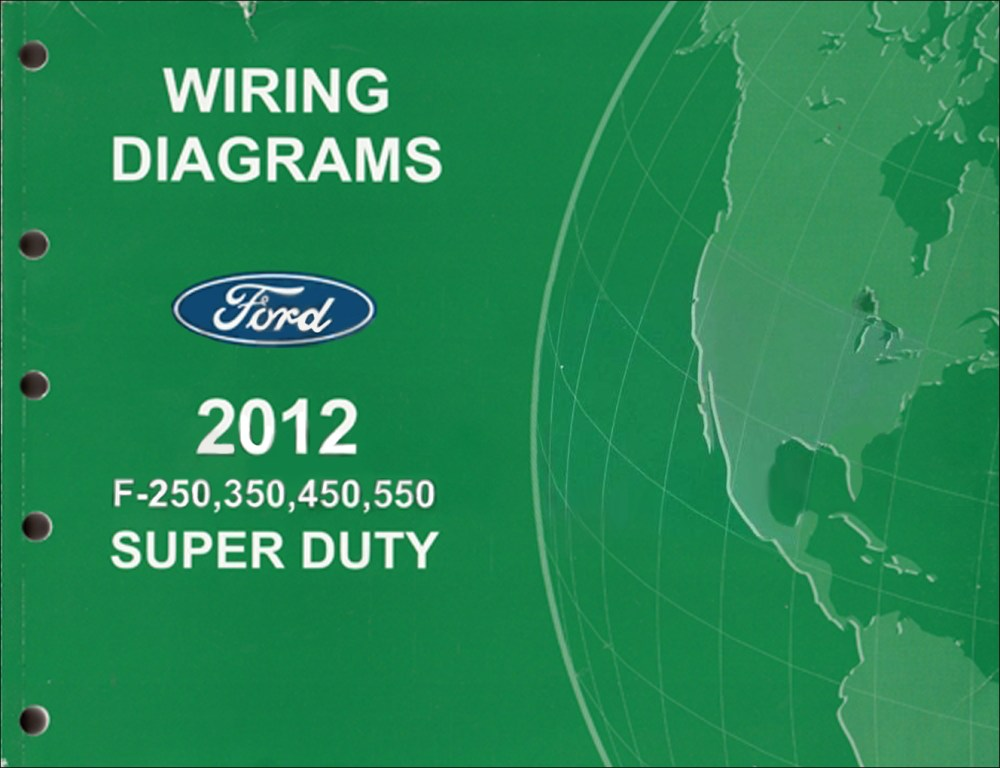 medium resolution of 2012 ford f 250 thru 550 super duty wiring diagram manual original ford f250 wiring diagram 95 ford f250 wiring diagram