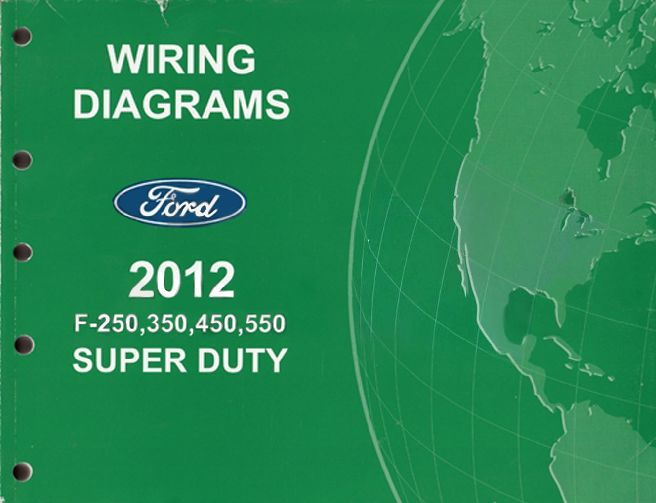hight resolution of 2012 ford f 250 thru 550 super duty wiring diagram manual original ford f250 wiring diagram 95 ford f250 wiring diagram