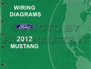 2012 Ford Mustang Wiring Diagram Manual Original