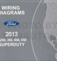 2013 ford f250 f550 super dutytruck wiring diagram manual original 2007 ford f350 wiring diagram 2014 [ 1298 x 1000 Pixel ]