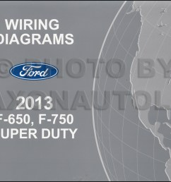 2013 2014 ford f 650 and f 750 super duty truck wiring diagram manual original [ 1046 x 800 Pixel ]