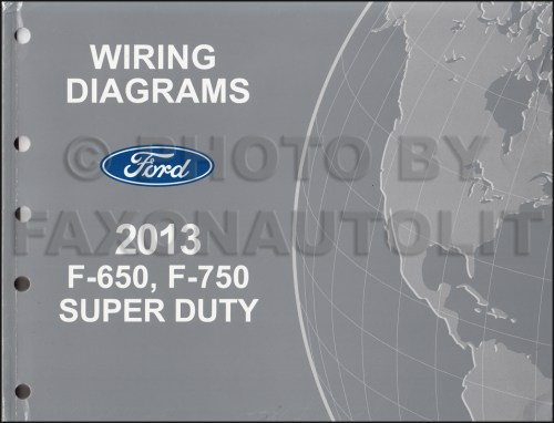 small resolution of 2013 2014 ford f 650 and f 750 super duty truck wiring diagram manual original