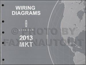 2013 Lincoln MKT Wiring Diagram Manual Original