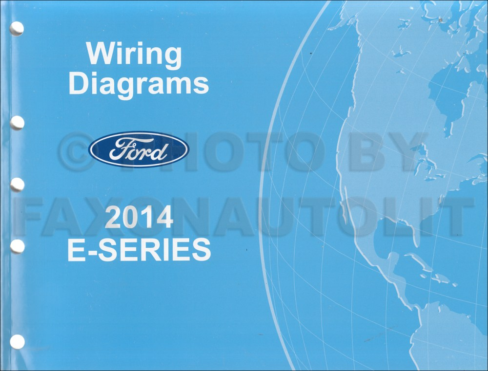 medium resolution of 2014 ford econoline wiring diagram manual original van e150 e250 rh faxonautoliterature com