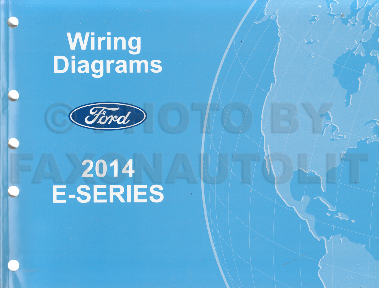 hight resolution of 2014 ford econoline wiring diagram manual original van e150 e250 rh faxonautoliterature com