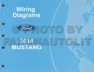 2014 Ford Mustang Wiring Diagram Manual Original