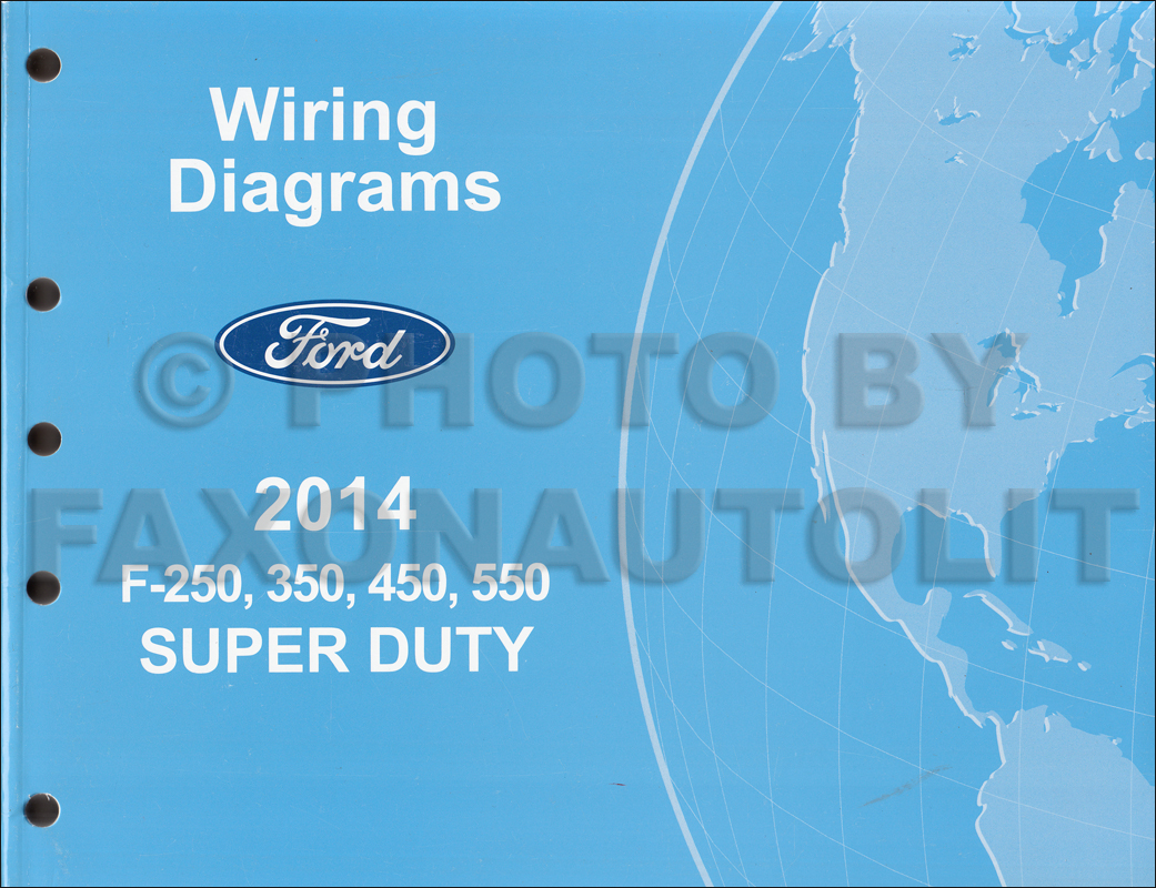 hight resolution of 2014 ford f 250 thru 550 super duty wiring diagram manual original