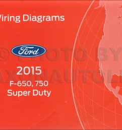 2015 ford f 650 and f 750 super duty truck wiring diagram manual original [ 1310 x 1000 Pixel ]