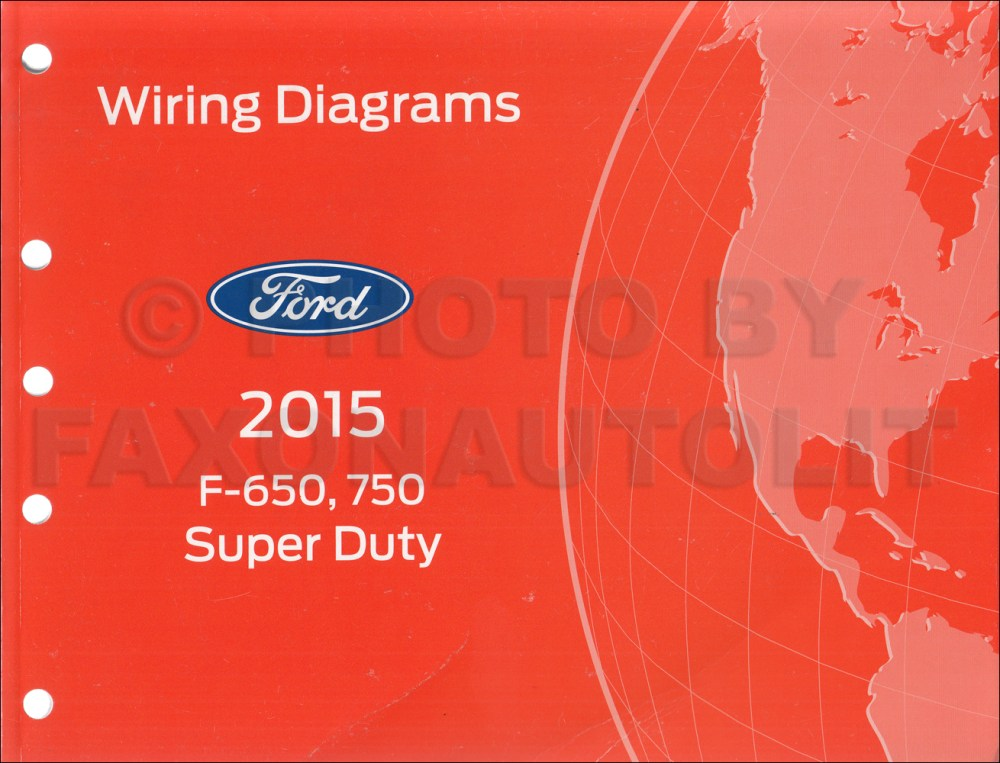 medium resolution of 2015 ford f 650 and f 750 super duty truck wiring diagram manual original