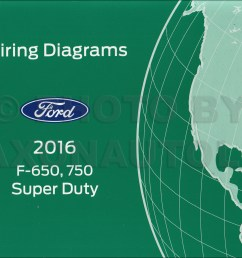 2016 ford f 650 and f 750 super duty truck wiring diagram manual original [ 1306 x 1000 Pixel ]