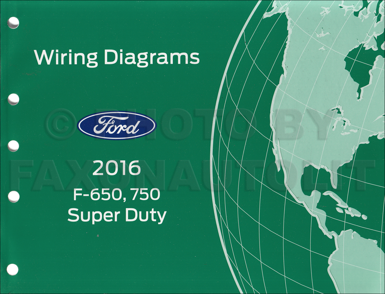 hight resolution of 2016 ford f 650 and f 750 super duty truck wiring diagram manual rh faxonautoliterature com