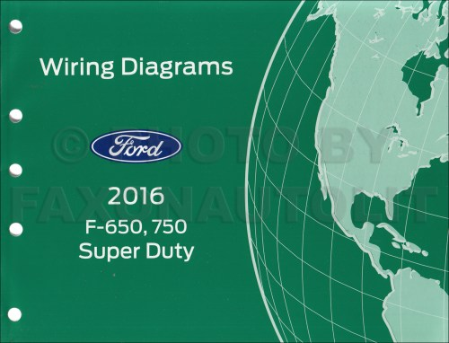 small resolution of 2016 ford f 650 and f 750 super duty truck wiring diagram manual original
