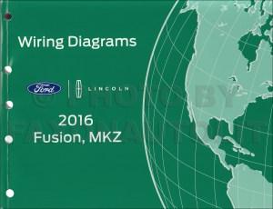 2016 Ford Fusion Lincoln MKZ Wiring Diagram Manual Original