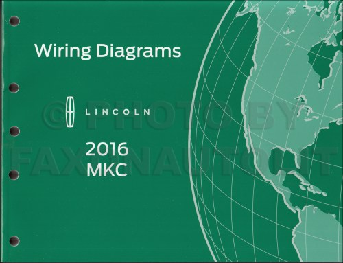 small resolution of 2016 lincoln mkc wiring diagram manual original