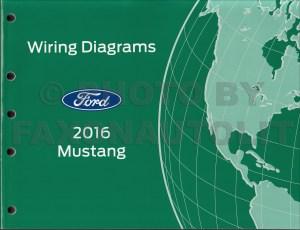 2016 Ford Mustang Wiring Diagram Manual Original