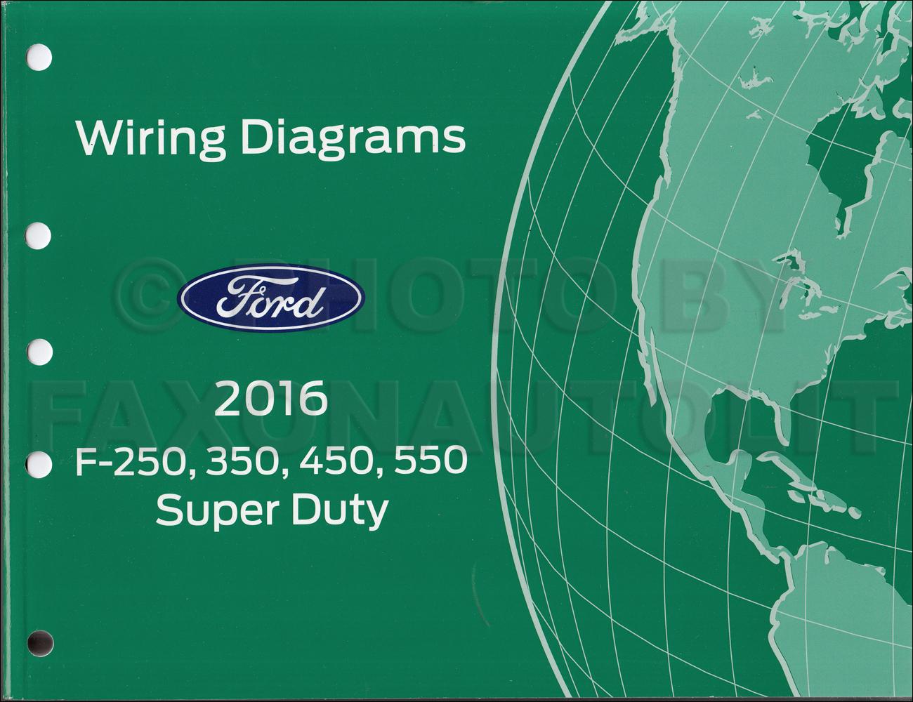 2016 Ford F250 F550 Super DutyTruck Wiring Diagram Manual Original