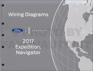 2017 Ford Expedition Lincoln Navigator Wiring Diagram Manual Original