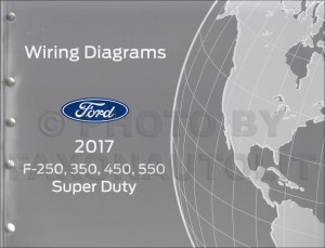 2017 Ford F250F550 Super DutyTruck Wiring Diagram Manual Original