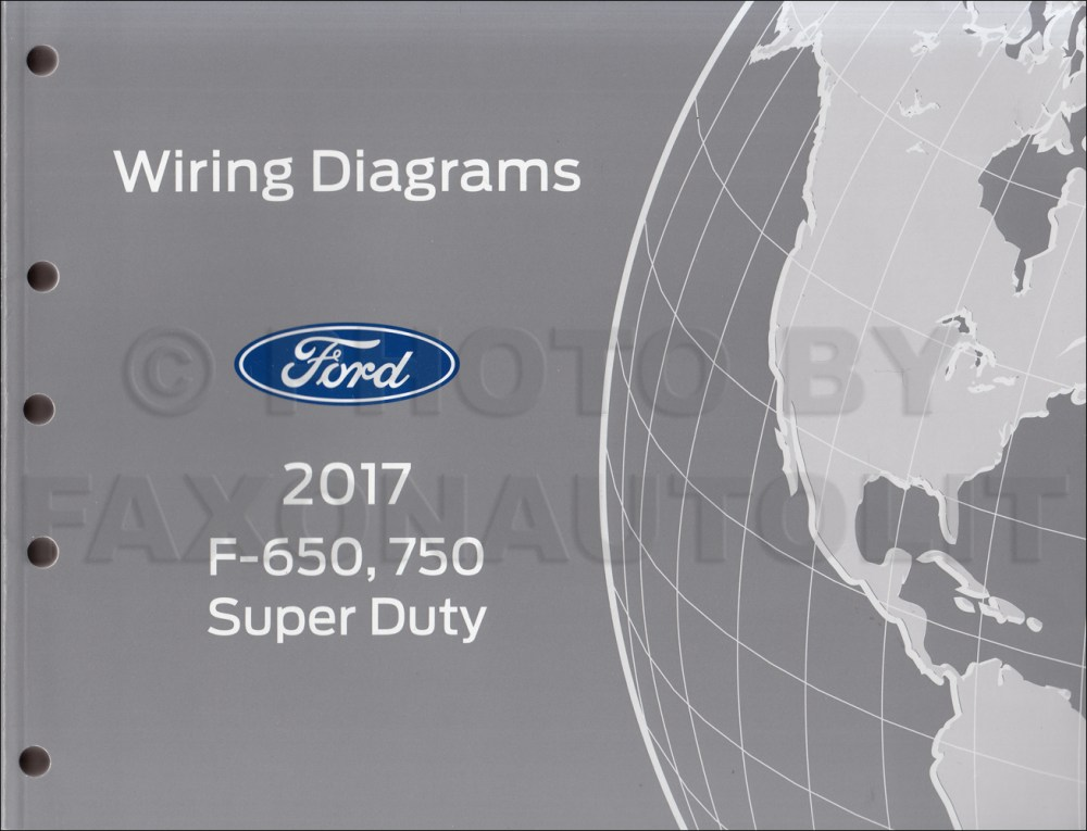 medium resolution of 2017 ford f 650 and f 750 super duty truck wiring diagram manual original