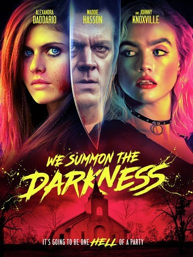 Movie Review - We Summon The Darkness (2019)