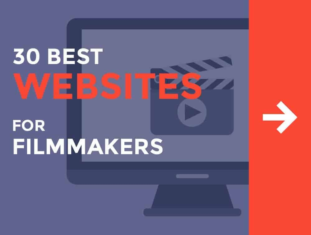 30 Best Websites Every Filmmaker Should Know  The