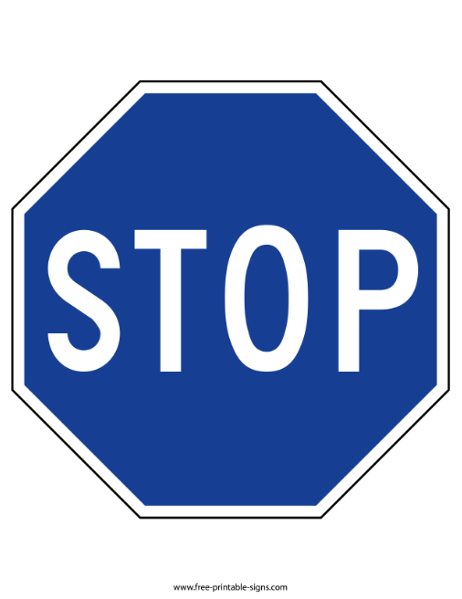 Printable Blue Stop Sign Free Printable Signs
