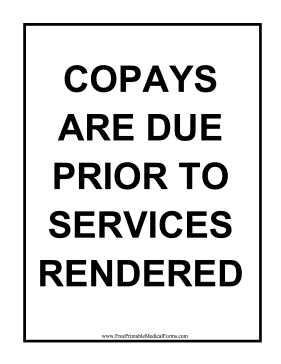 Printable Copay Prior to Service Sign