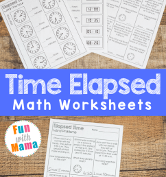 Elapsed Time Worksheets - Fun with Mama [ 1200 x 800 Pixel ]