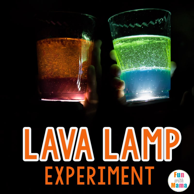 How To Make A Lava Lamp Experiment Fun With Mama