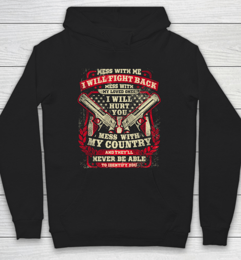 Veteran Shirt Gun Control Mess With Me Hoodie