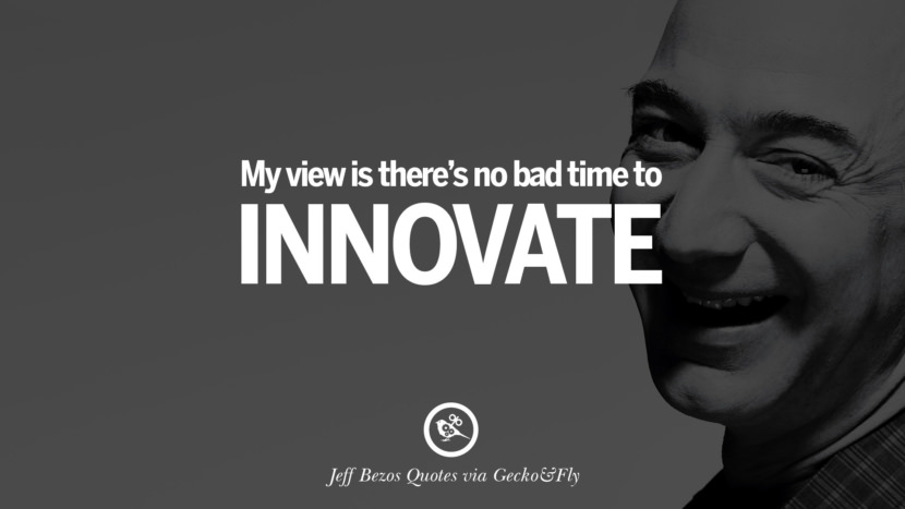 20 Famous Jeff Bezos Quotes On Innovation Business Commerce And Customers