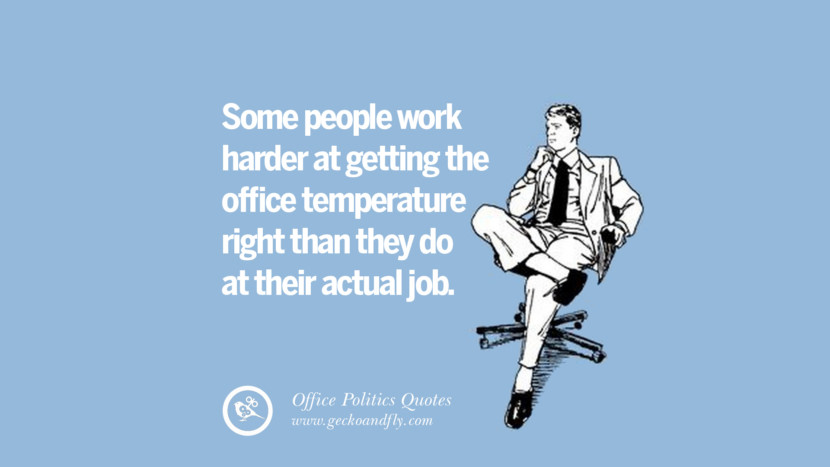 15 Sarcastic Office Politics Quotes On Surviving In The