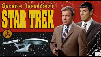Quentin Tarantino's Star Trek