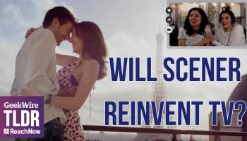 TLDR: Will Scener reinvent TV?